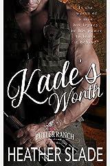 Kade's Worth (Butler Ranch Book 6) Kindle Edition
