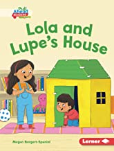 Lola and Lupe's House (Helpful Habits (Pull Ahead Readers People Smarts — Fiction)) (English Edition)