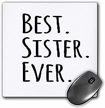 3dRose Sister الأفضل على الإطلاق هدايا والأخوات أسود نص والأسرة والأقارب متشابهات للأخوة هدايا ماوس (MP _ 151539_ 1)