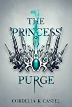 The Princess Purge: A young adult dystopian romance