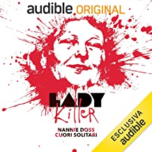 Nannie Doss. Cuori Solitari: Lady Killer 12