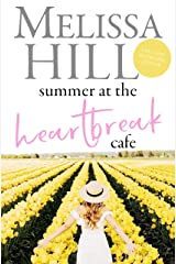 Summer at the Heartbreak Cafe: The Perfect Summer Holiday Read Kindle Edition