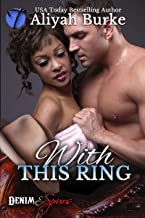 With This Ring (Denim & Spurs Book 1)