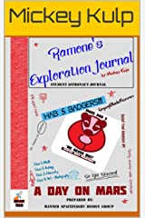 Ramone's Exploration Journal: a day on Mars (Rocket Team Book 4) Kindle Edition