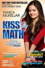 Kiss My Math: Showing Pre-Algebra Who's Boss PDF