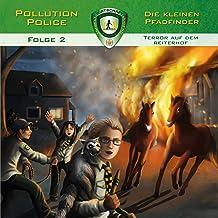 Terror auf dem Reiterhof: Pollution Police 2