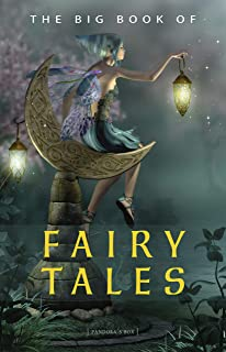 The Big Book of Fairy Tales (1500+ fairy tales: Cinderella, Rapunzel, The Spleeping Beauty, The Ugly Ducking, The Little Mermaid, Beauty and the Beast, ... The Happy Prince...) (Kathartika™ Classics)