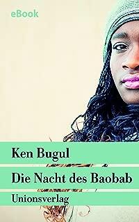 Die Nacht des Baobab: Eine Afrikanerin in Europa. Autobiografischer Bericht (German Edition)