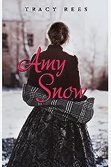 Amy Snow (edición en español) (Spanish Edition) Format Kindle