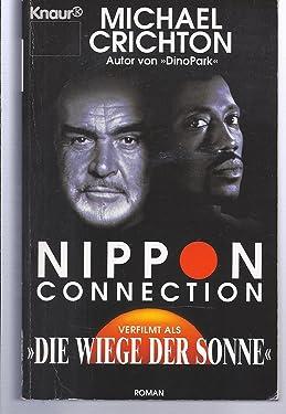 """Nippon-Connection : [verfilmt als """"Die Wiege der Sonne""""]."""
