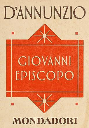 Giovanni Episcopo (e-Meridiani Mondadori) (I Meridiani)