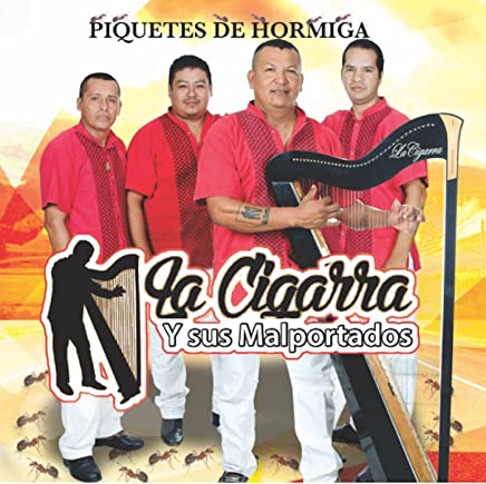 Piquetes De Hormiga by La Cigarra y Sus Malportados on Amazon Music - Amazon.com