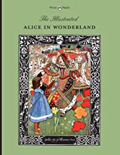 The Illustrated Alice in Wonderland (The Golden Age of Illustration Series)