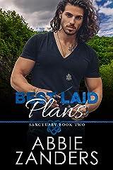 Best Laid Plans: Sanctuary, Book Two Kindle Edition