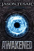 Combined Edition: The Awakened Books One Through Three