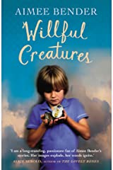Willful Creatures Kindle Edition