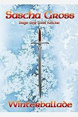 Winterballade (Die Sage der Drei Reiche 1) Kindle Ausgabe