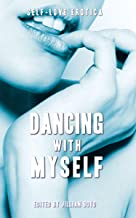 Dancing With Myself: Self-Love Erotica
