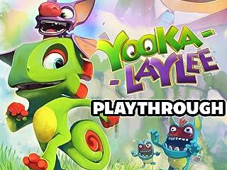 Clip: Yooka-Laylee Playthrough