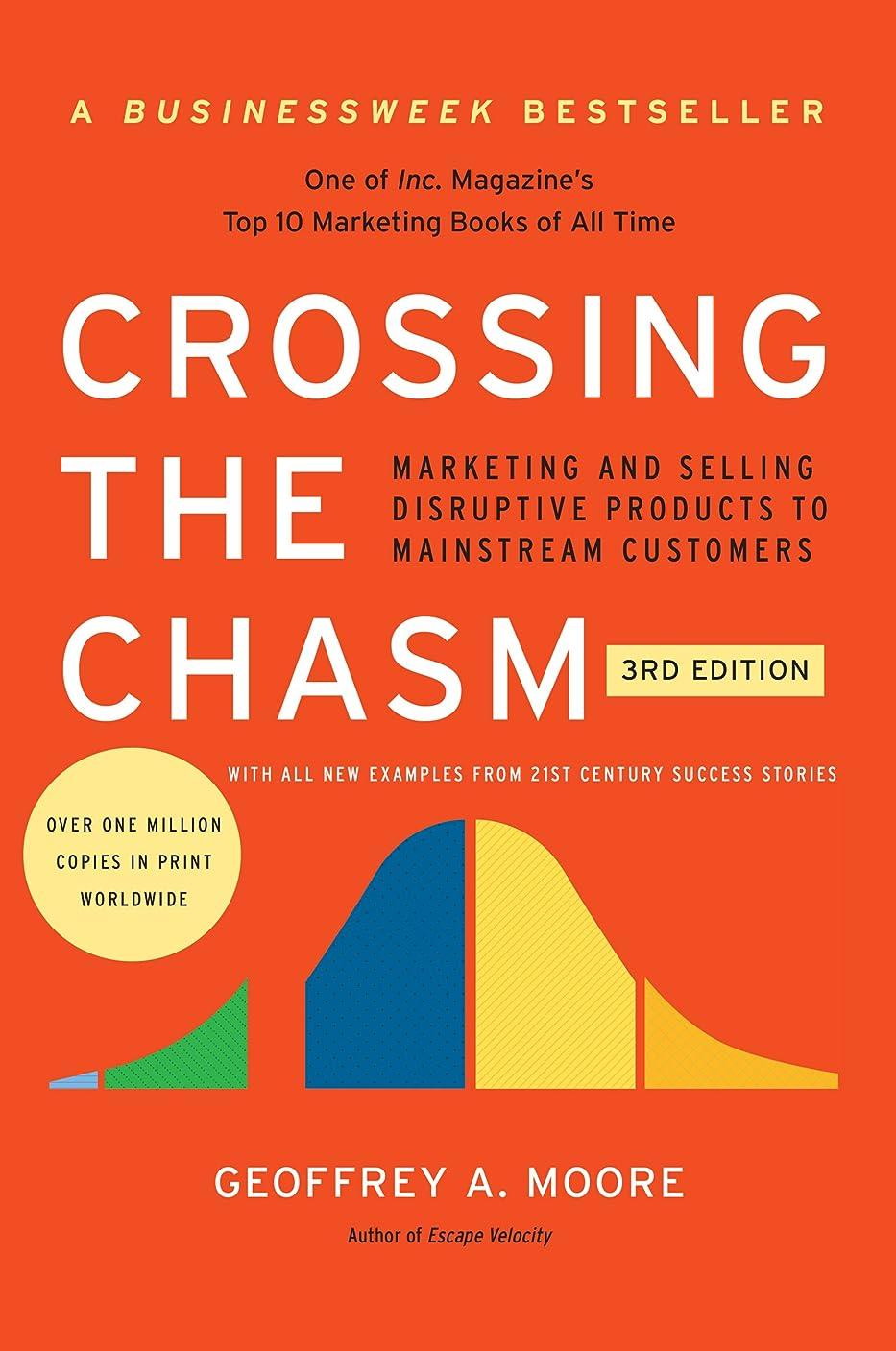 散らすタヒチはっきりしないCrossing the Chasm, 3rd Edition: Marketing and Selling Disruptive Products to Mainstream Customers (Collins Business Essentials) (English Edition)