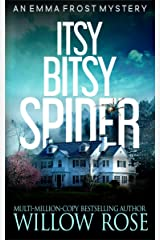 Itsy Bitsy Spider (Emma Frost Book 1) Kindle Edition