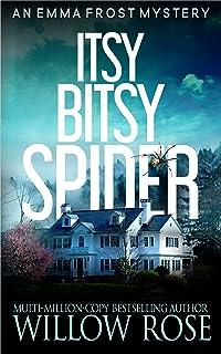 Itsy Bitsy Spider (Emma Frost Book 1)