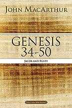 Genesis 34 to 50: Jacob and Egypt (MacArthur Bible Studies)