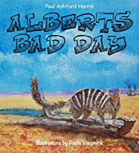 Albert's Bad Day (The Paul Ashford Harris Series)