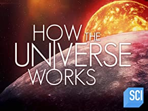 How the Universe Works Season 7