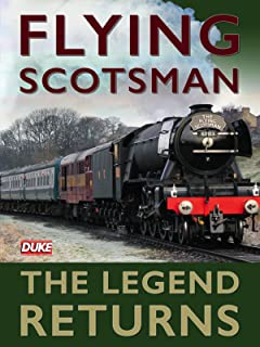Flying Scotsman - The Legend Returns