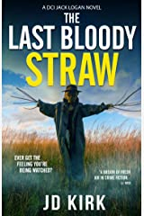 The Last Bloody Straw: A Scottish Detective Mystery (DCI Logan Crime Thrillers Book 5) Kindle Edition