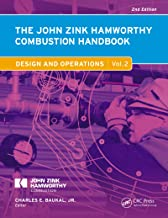 The John Zink Hamworthy Combustion Handbook: Volume 2 � Design and Operations (Industrial Combustion)