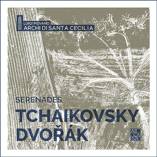 Tchaikovsky & Dvořák: Serenades