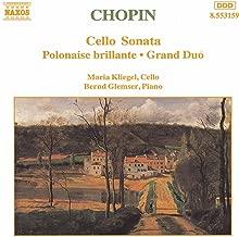 Chopin: Cello Sonata / Polonaise Brillante, Op. 3 / Grand Duo
