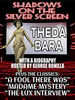 Shadows on the Silver Screen: Theda Bara