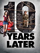 Best ten years later movie Reviews