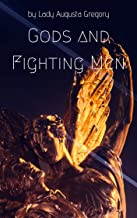 Gods and Fighting Men (English Edition)