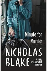 Minute for Murder (A Nigel Strangeways Mytery Book 8) Kindle Edition