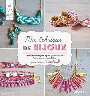 Ma fabrique de bijoux (Fait par... moi!) (French Edition)