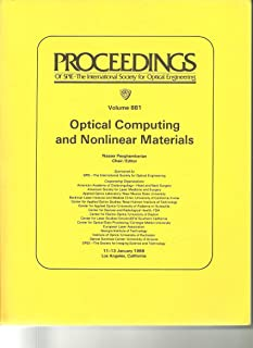 Optical Computing and Nonlinear Materials (Proceedings of Spie)