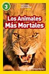 National Geographic Readers: Los Animales Mas Mortales (Deadliest Animals) (Spanish Edition) Kindle Edition