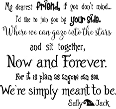 Sticker Perfect Wall Decal My Dearest Friend if You Don't Mind Now and Forever We're Simply Meant to be Jack and Sally Vinyl Inspirational Wall Treatments