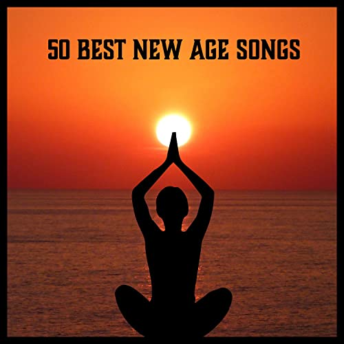 50 Best New Age Songs - Deep Relaxation, Calm Down, Ayurveda ...
