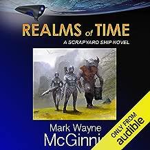 Realms of Time: Scrapyard Ship, Book 4