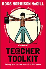 Teacher Toolkit: Helping You Survive Your First Five Years Kindle Edition