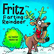 Fritz the Farting Reindeer: Farting Adventures, Book 3