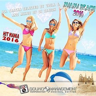 Miami Beach 2016 (Hit Mania 2016)