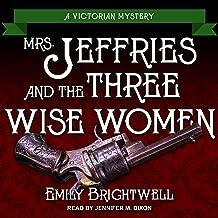 Mrs. Jeffries and the Three Wise Women: Mrs. Jeffries Mysteries, Book 36