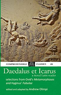 Daedalus et Icarus: A Tiered Latin Reader (Latin Edition)