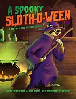 A Spooky Sloth-O-Ween: A Sloth-tastic Coloring Book